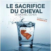 La pièce - Le Sacrifice du Cheval de Michaël Cohen