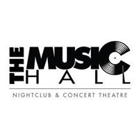 The Music Hall Night Club & Concert Theatre