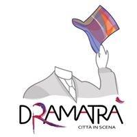 Dramatrà - Città in Scena