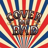 Cover Me Bad Festival