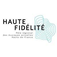Haute Fidélité, pôle régional des musiques actuelles Hauts-de-France