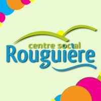 Centre Social Rouguière