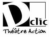 D'clic Théâtre Action