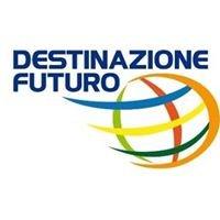 Progetto Destinazione Futuro