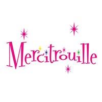 Mercitrouille