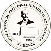Zespół Szkół im. Prezydenta Ignacego Mościckiego w Zielonce