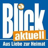 Blick aktuell - Heimatzeitung