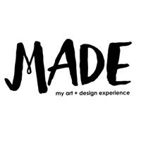 MADE: my art + design experience