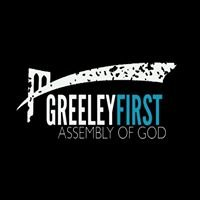 Greeley First Assembly