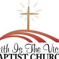 Faith is the Victory Baptist Church
