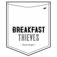 Breakfast Thieves Kuala Lumpur