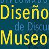 Diplomado Diseño de Discursos Museográficos