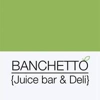 Banchetto Juice Bar & Deli