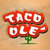 Taco Ole - Mission