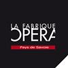 La Fabrique Opéra - Annecy Pays de Savoie