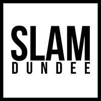 SLAM Dundee