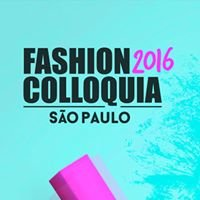 Fashion Colloquia São Paulo 2016
