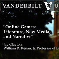 Online Games: Literature, New Media, and Narrative