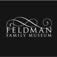 Feldman Family Museum