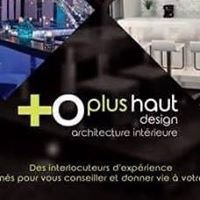 PLUS HAUT Design