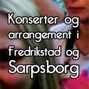 Konserter og arrangement i Fredrikstad