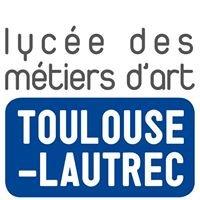 Lycée Métiers d'Art Toulouse-Lautrec