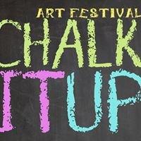 """""""Chalk It Up!"""" An Art Festival"""