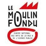 Le Moulin Fondu, Centre national des arts de la rue et de l'espace public