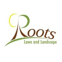 Roots Lawn and Landscape, LLC
