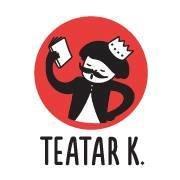 Teatar K.