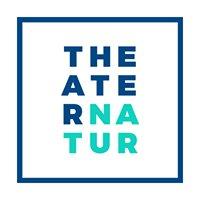 T H E A T E R N A T U R   Festival der darstellenden Künste