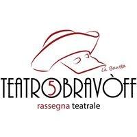 Teatro Bravòff