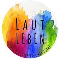 Lautleben - Kulturreferat des AStAs