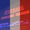 Cinéma Jacques Perrin