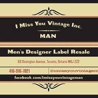 I Miss You Vintage Inc. - MAN