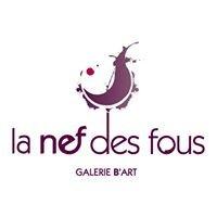La Nef des Fous - Galerie B'Art