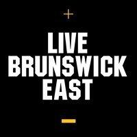 Live Brunswick East
