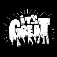 It's Great