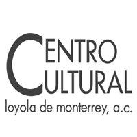 Centro Cultural Loyola de Monterrey, A.C.