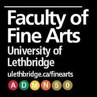 University of Lethbridge - Faculty of Fine Arts