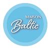 Maison Baltic