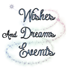 Wishes and Dreams Events