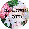 R Love Floral Designs