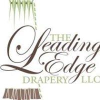 The Leading Edge Drapery, LLC