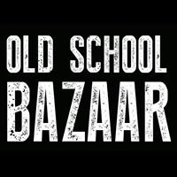 Old School Bazaar