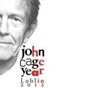 John Cage Year Lublin 2012