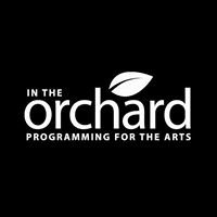 In The Orchard: Programming for the Arts