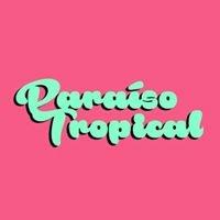 Paraíso Tropical BCN
