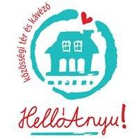 HellóAnyu családbarát közösségi tér és kávézó