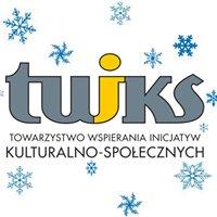 """Towarzystwo Wspierania Inicjatyw Kulturalno - Społecznych """"TWIKS"""""""
